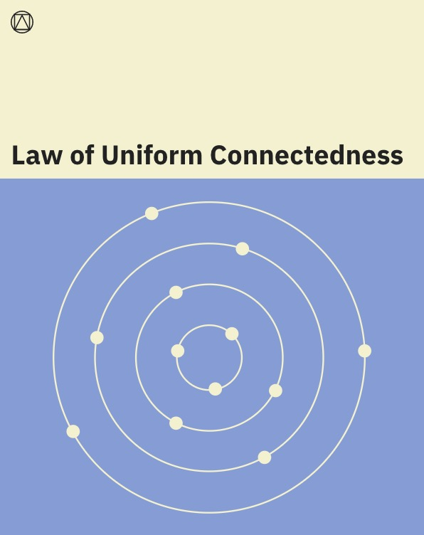 Law of Uniform Connectedness